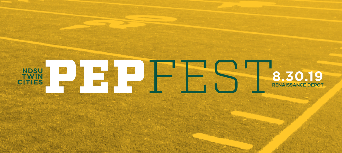 NDSU Twin Cities Pepfest at Renassance Depot on 8-30-2019. Sponsored by Gate City Bank. Football field in yellow tint background with White and Green lettering and Gate City Bank Logo.