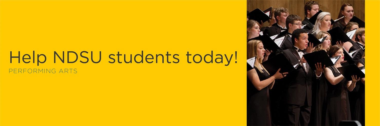 Help NDSU students today!   Performing Arts