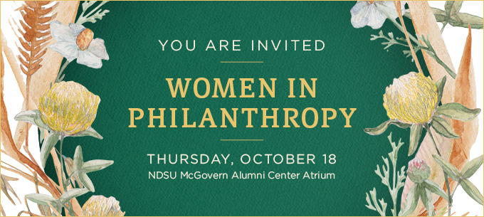2018 Women in Philanthropy Header - Thursday, Oct. 18 at the NDSU McGovern Alumni Center