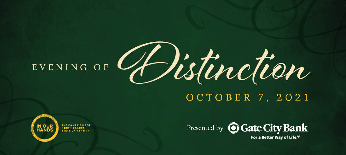 Evening of Distinction   October 7, 2021   Presented by Gate City Bank
