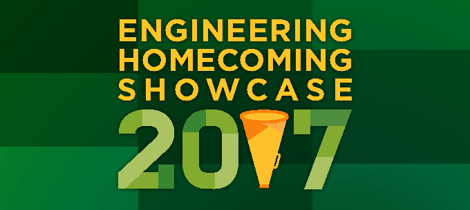 2017 Engineering Homecoming Showcase