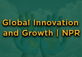 Global Innovation and Growth | NPR